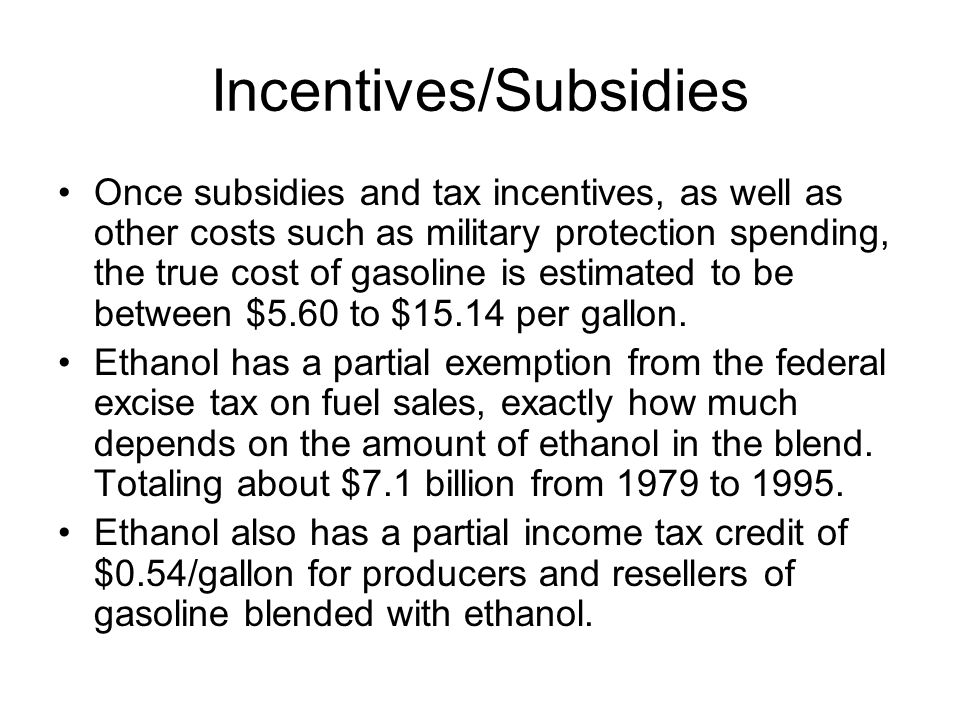 Incentives/Subsidies