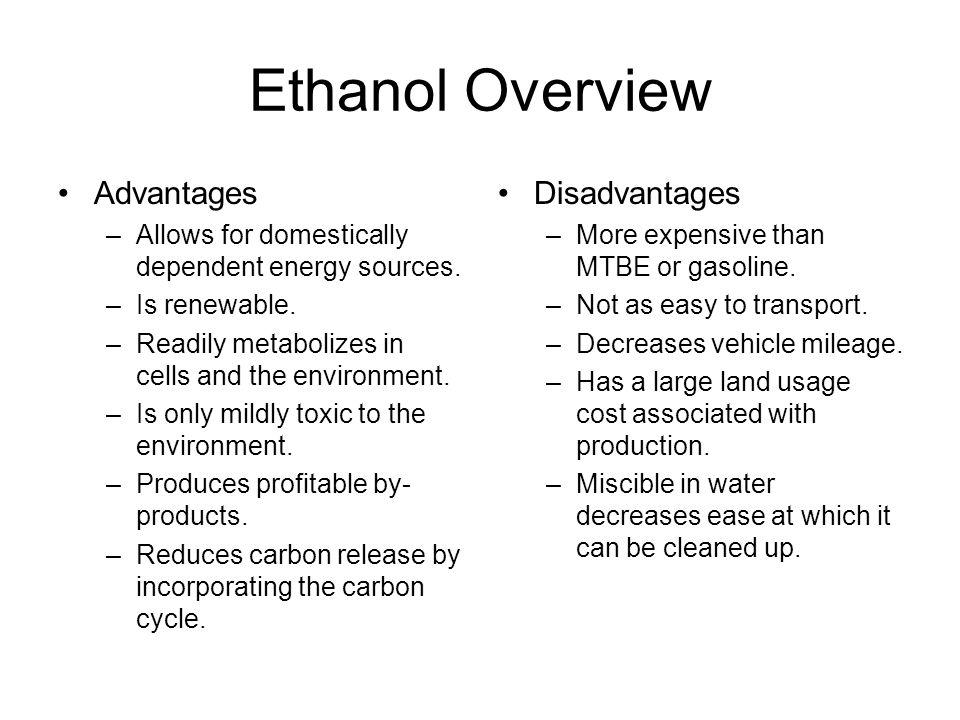 Ethanol Overview Advantages Disadvantages