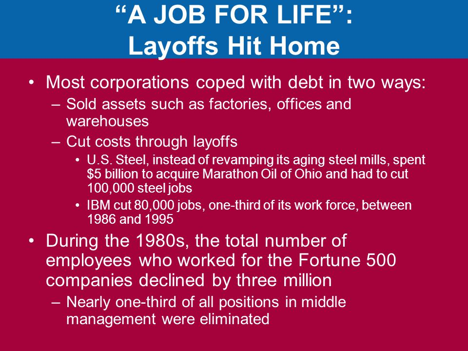 A JOB FOR LIFE : Layoffs Hit Home
