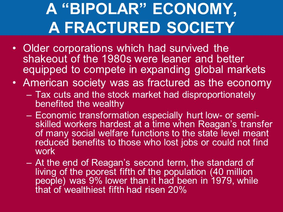 A BIPOLAR ECONOMY, A FRACTURED SOCIETY