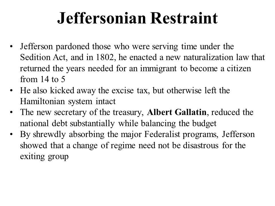 Jeffersonian Restraint