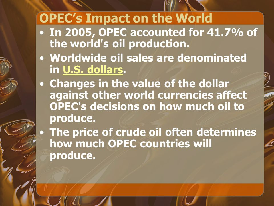 OPEC's Impact on the World