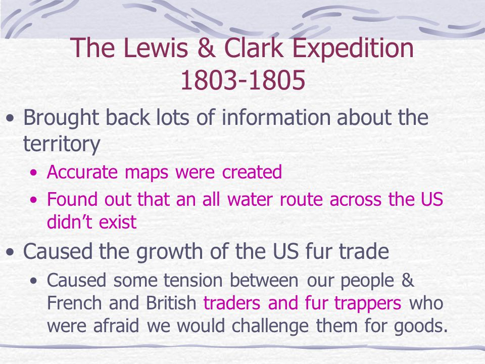 The Lewis & Clark Expedition 1803-1805