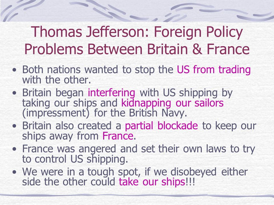 Thomas Jefferson: Foreign Policy Problems Between Britain & France