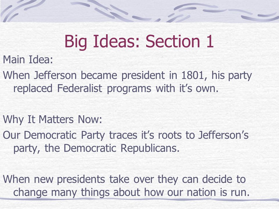 Big Ideas: Section 1 Main Idea: