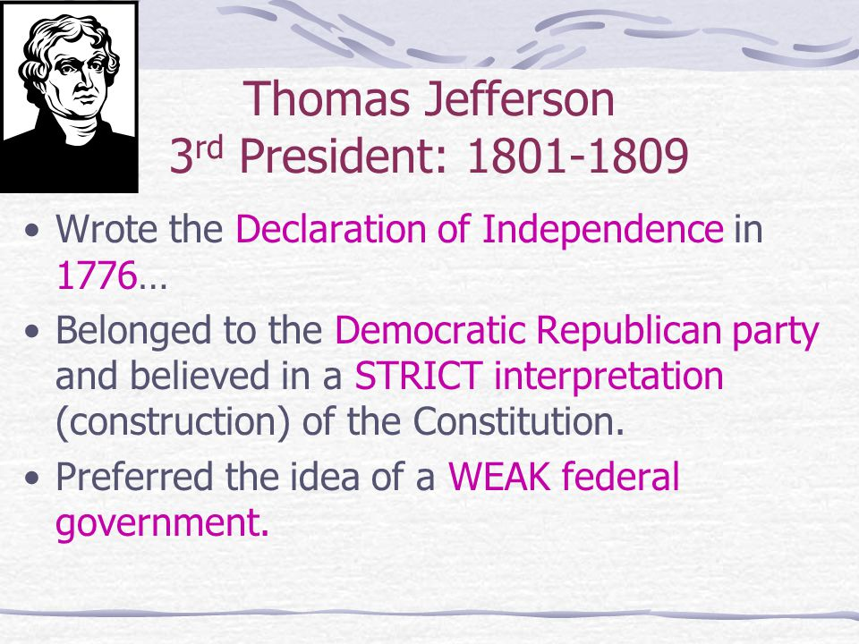 Thomas Jefferson 3rd President: 1801-1809