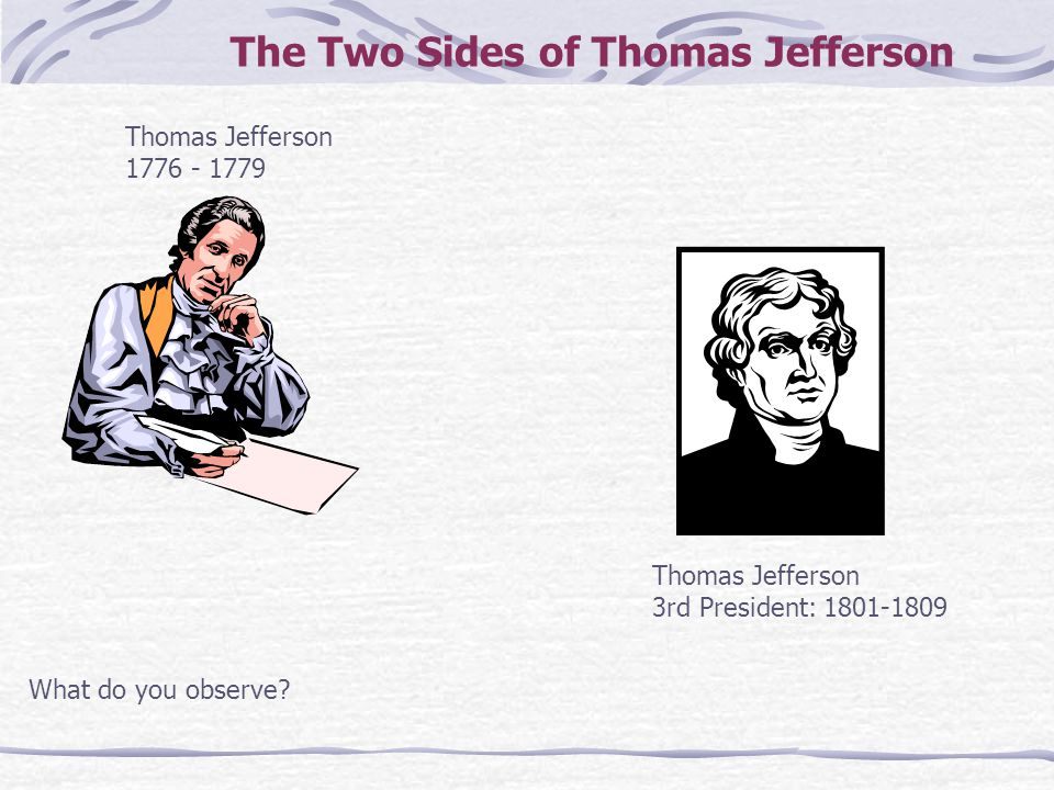 The Two Sides of Thomas Jefferson