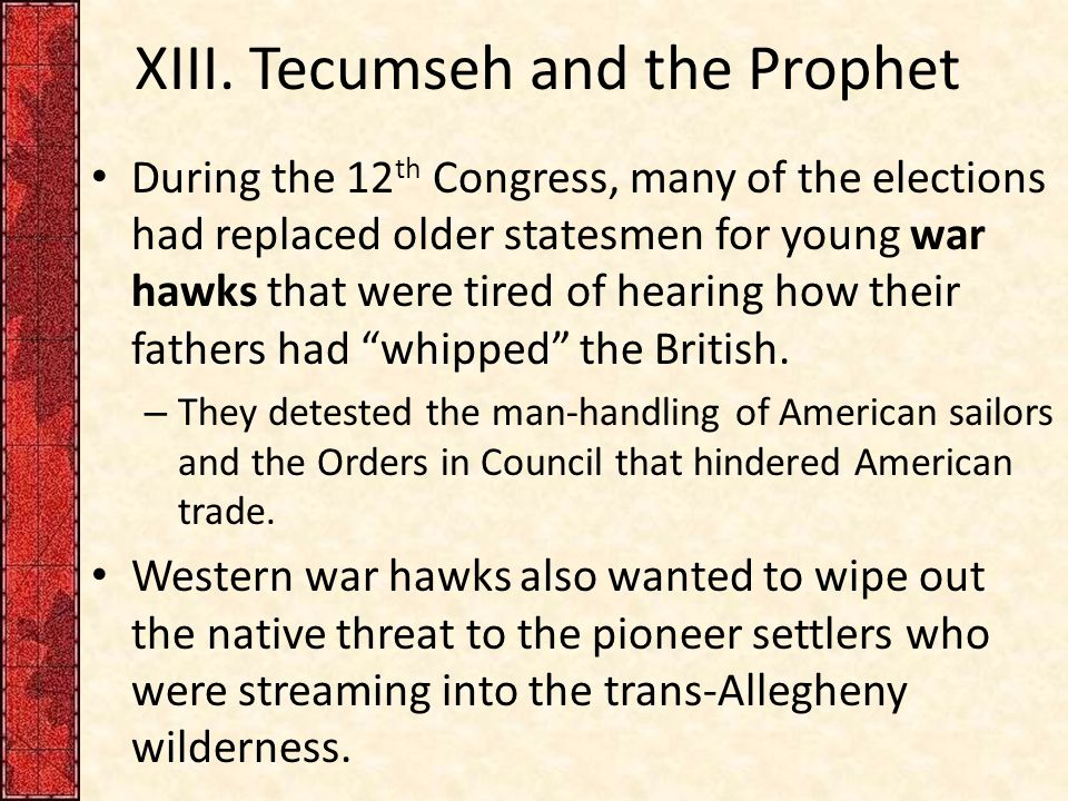 XIII. Tecumseh and the Prophet
