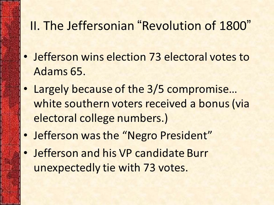 II. The Jeffersonian Revolution of 1800