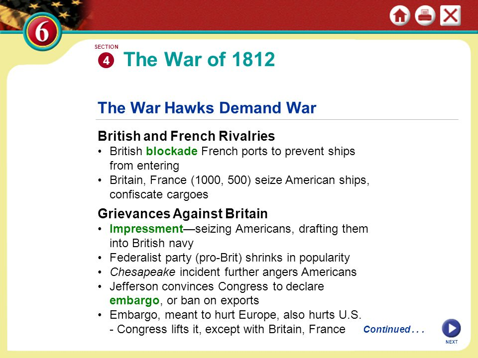 The War of 1812 The War Hawks Demand War British and French Rivalries