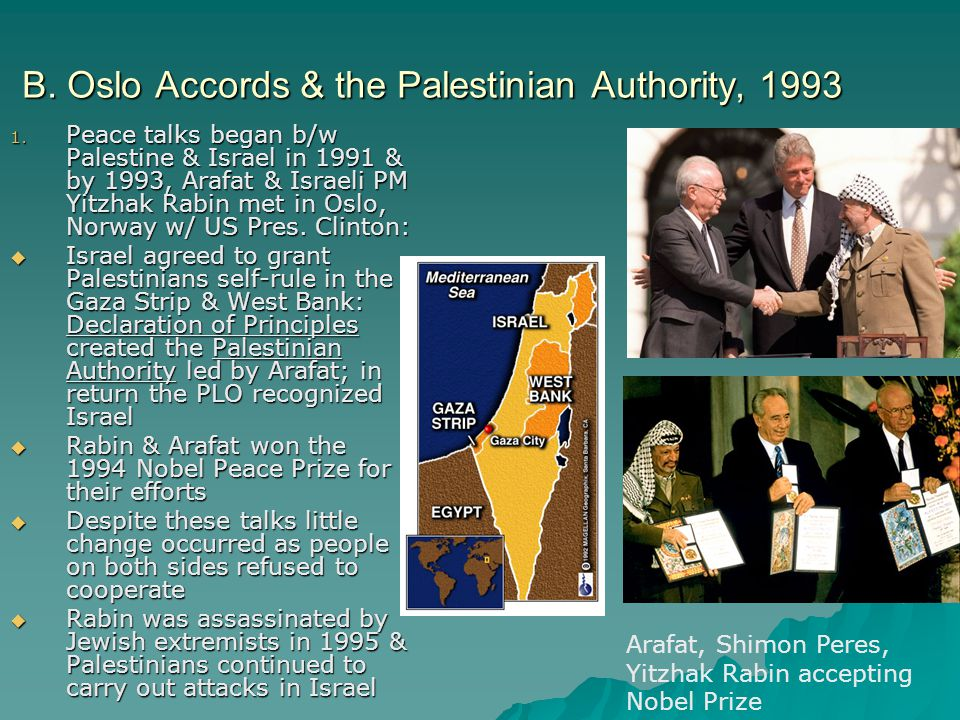 B. Oslo Accords & the Palestinian Authority, 1993