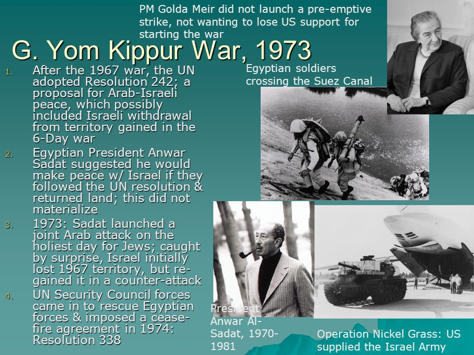 PM Golda Meir did not launch a pre-emptive strike, not wanting to lose US support for starting the war