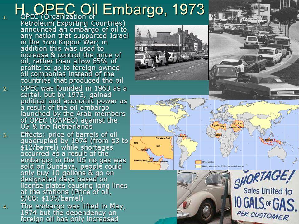 H. OPEC Oil Embargo, 1973