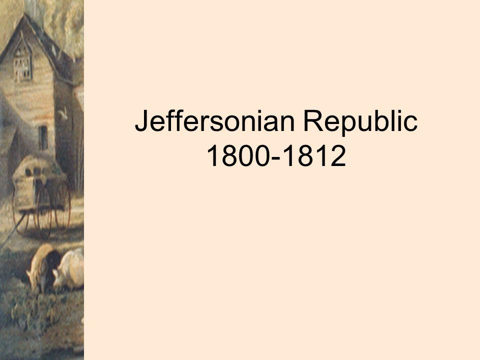 Jeffersonian Republic 1800-1812