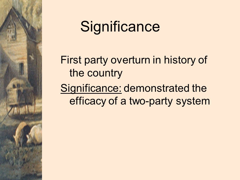 Significance First party overturn in history of the country
