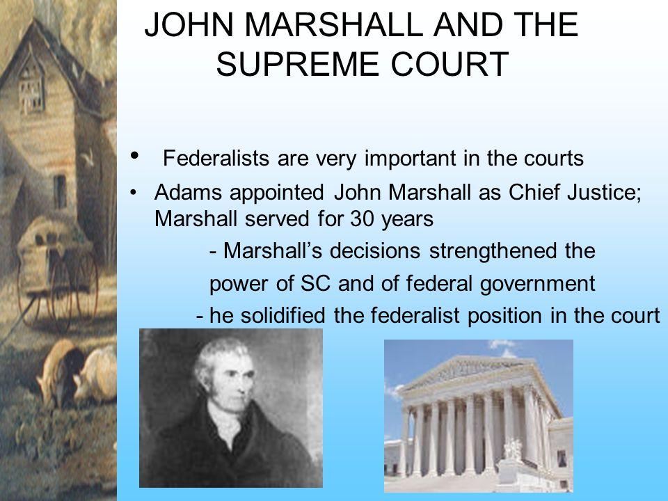 JOHN MARSHALL AND THE SUPREME COURT