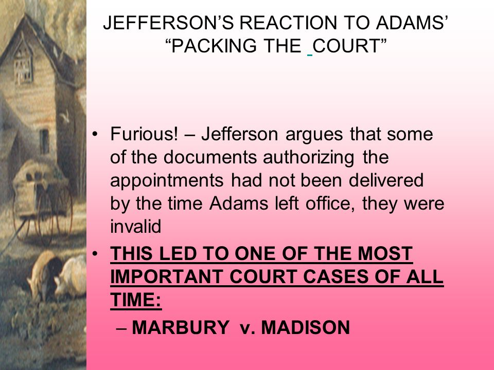 JEFFERSON'S REACTION TO ADAMS' PACKING THE COURT