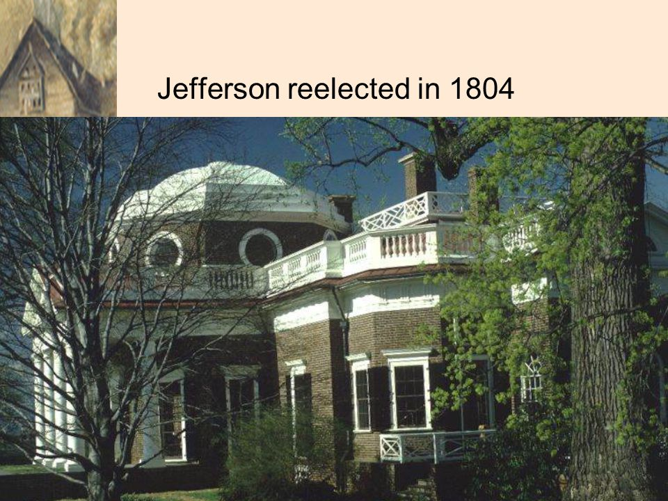 Jefferson reelected in 1804