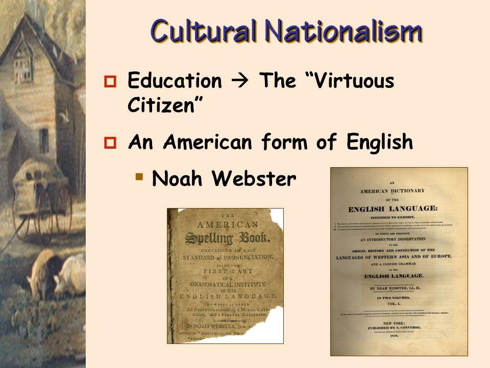 Cultural Nationalism Education  The Virtuous Citizen