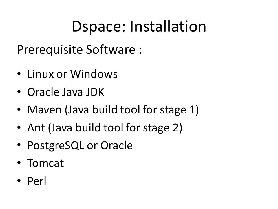 Dspace: Installation Prerequisite Software : Linux or Windows