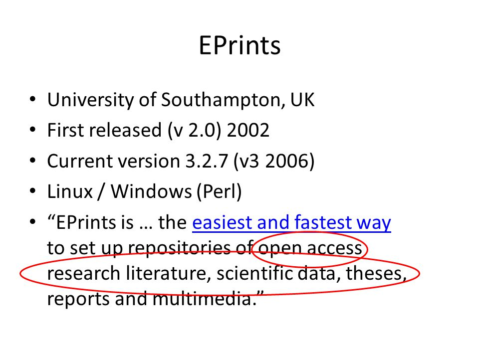 EPrints University of Southampton, UK First released (v 2.0) 2002