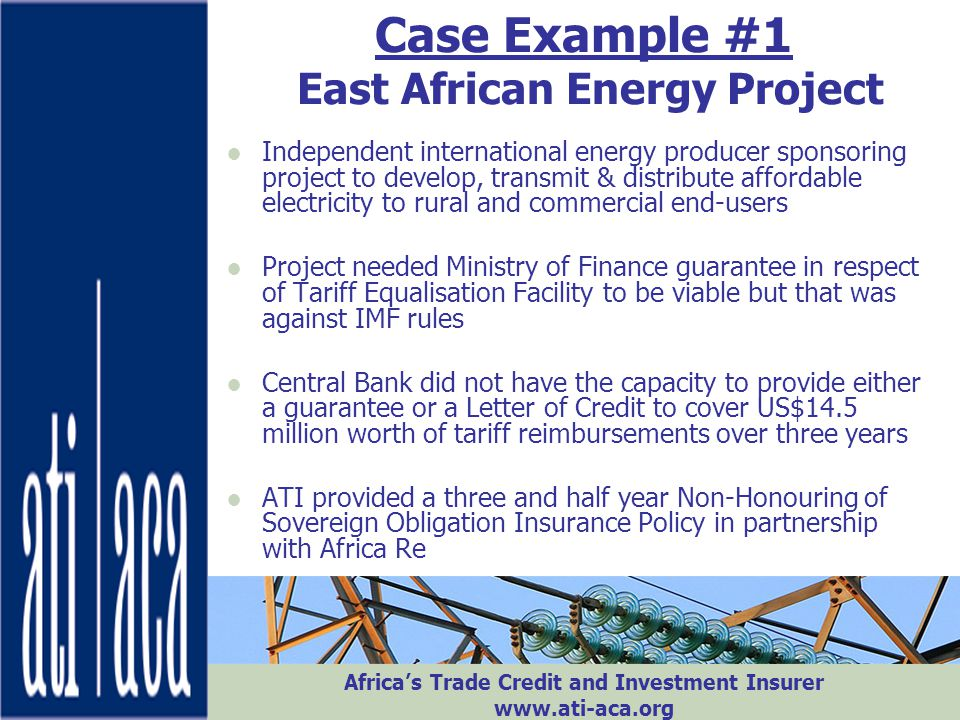 Case Example #1 East African Energy Project