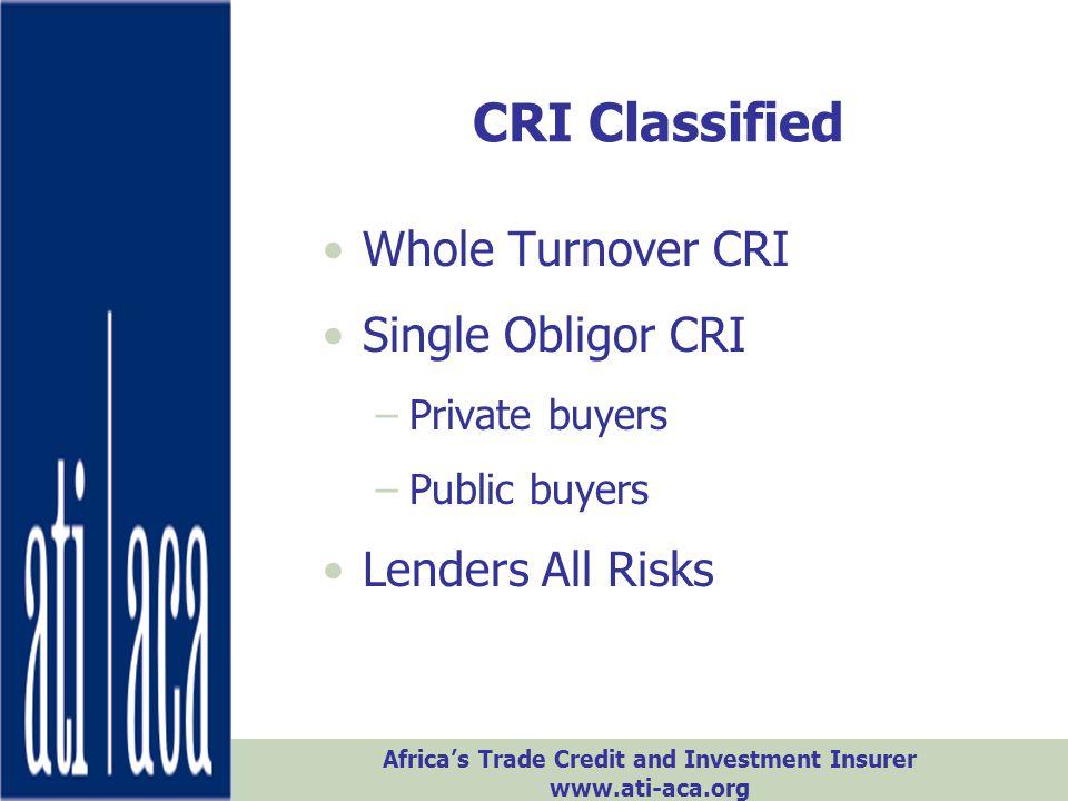 CRI Classified Whole Turnover CRI Single Obligor CRI Lenders All Risks