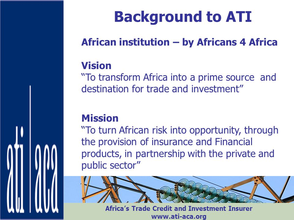 Background to ATI African institution – by Africans 4 Africa Vision