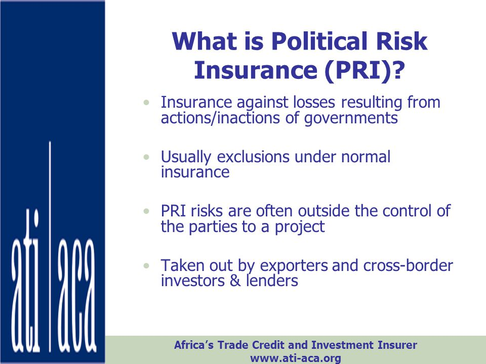 What is Political Risk Insurance (PRI)