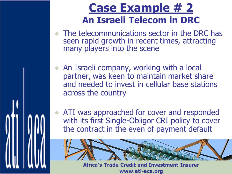 Case Example # 2 An Israeli Telecom in DRC
