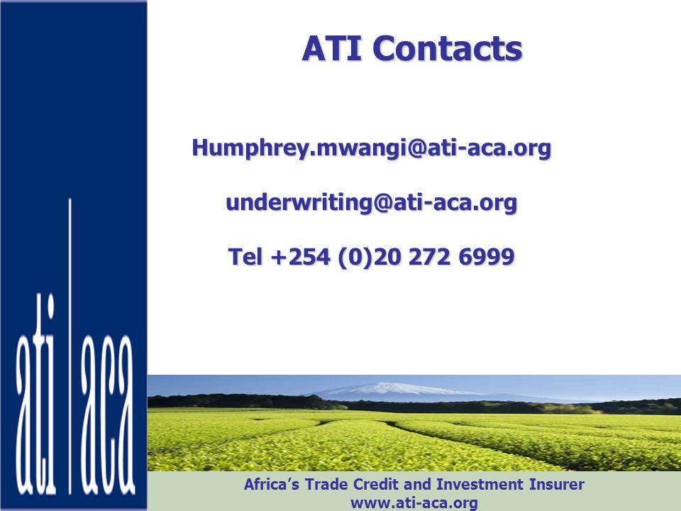 ATI Contacts Humphrey.mwangi@ati-aca.org underwriting@ati-aca.org