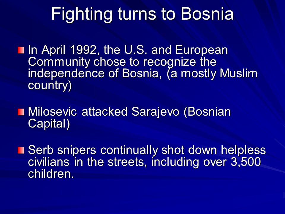 Fighting turns to Bosnia