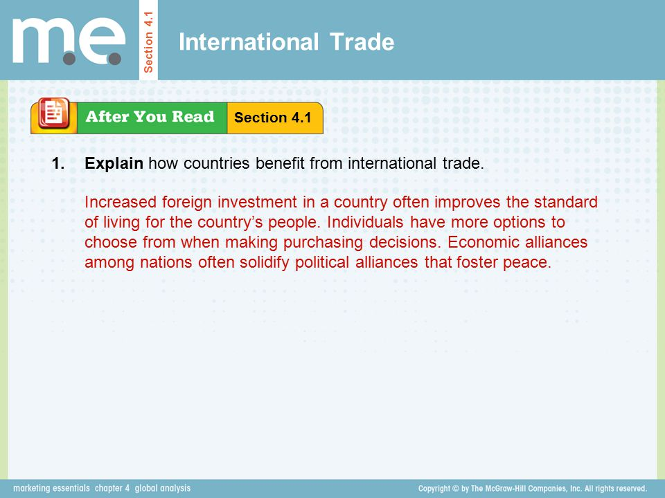 International Trade Section 4.1. Section 4.1. 1. Explain how countries benefit from international trade.