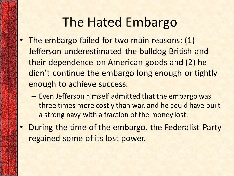 The Hated Embargo