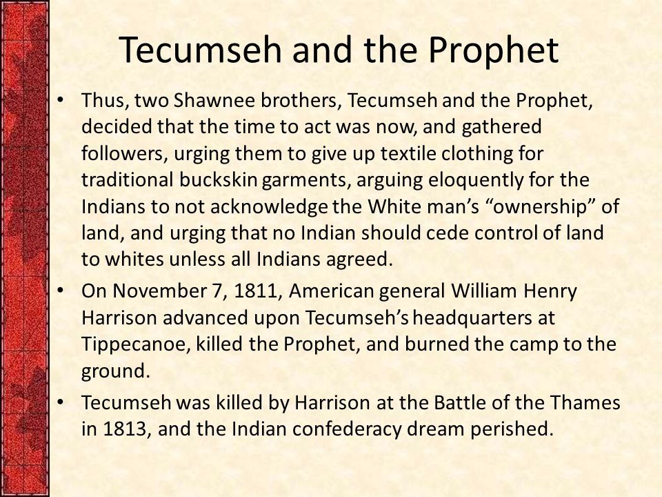 Tecumseh and the Prophet