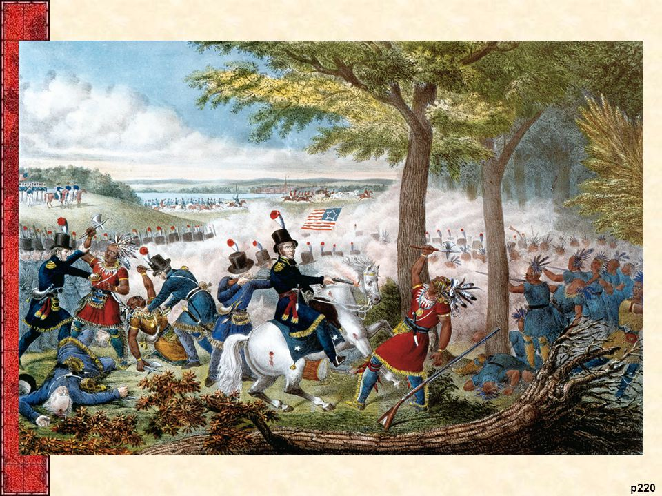 The Battle of the Thames, 1813 Here. the Shawnee leader. Tecumseh stood his. ground against the.