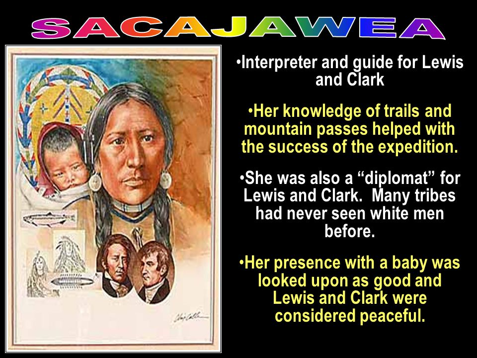 Interpreter and guide for Lewis and Clark