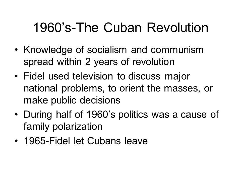 1960's-The Cuban Revolution