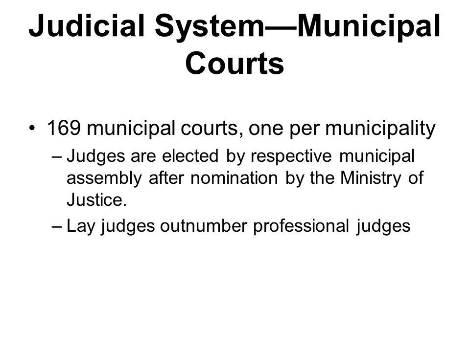 Judicial System—Municipal Courts