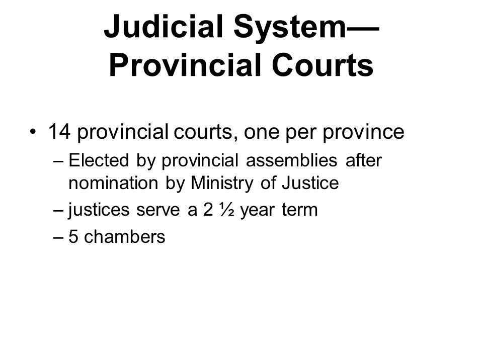 Judicial System—Provincial Courts