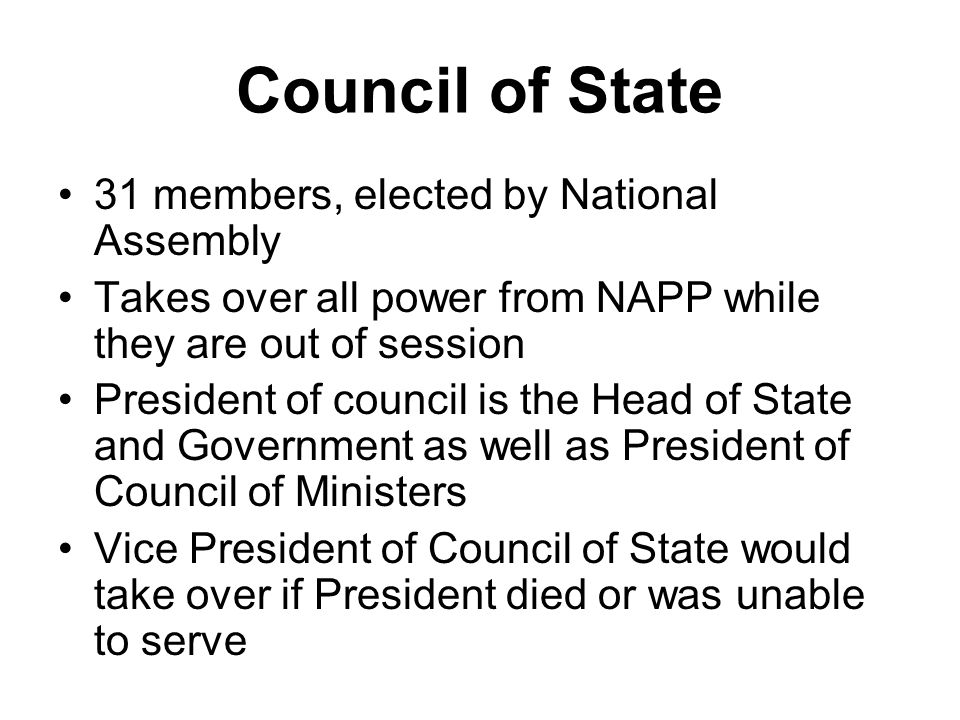 Council of State 31 members, elected by National Assembly