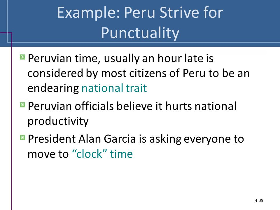 Example: Peru Strive for Punctuality