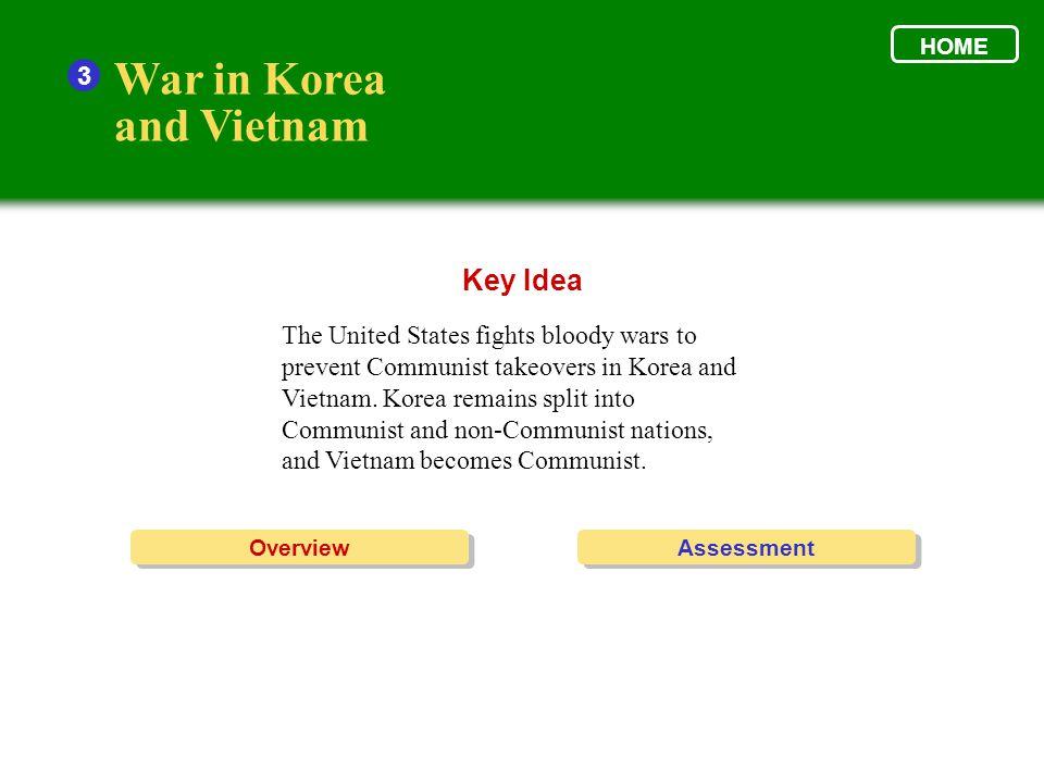 War in Korea and Vietnam Key Idea 3