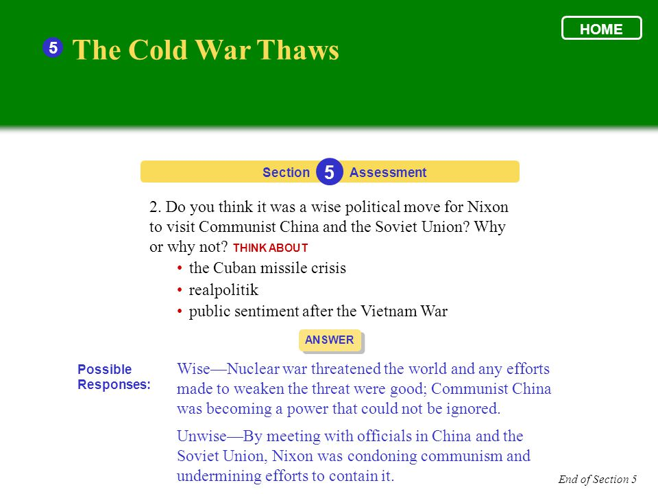 HOME 5. The Cold War Thaws. Section. 5. Assessment.