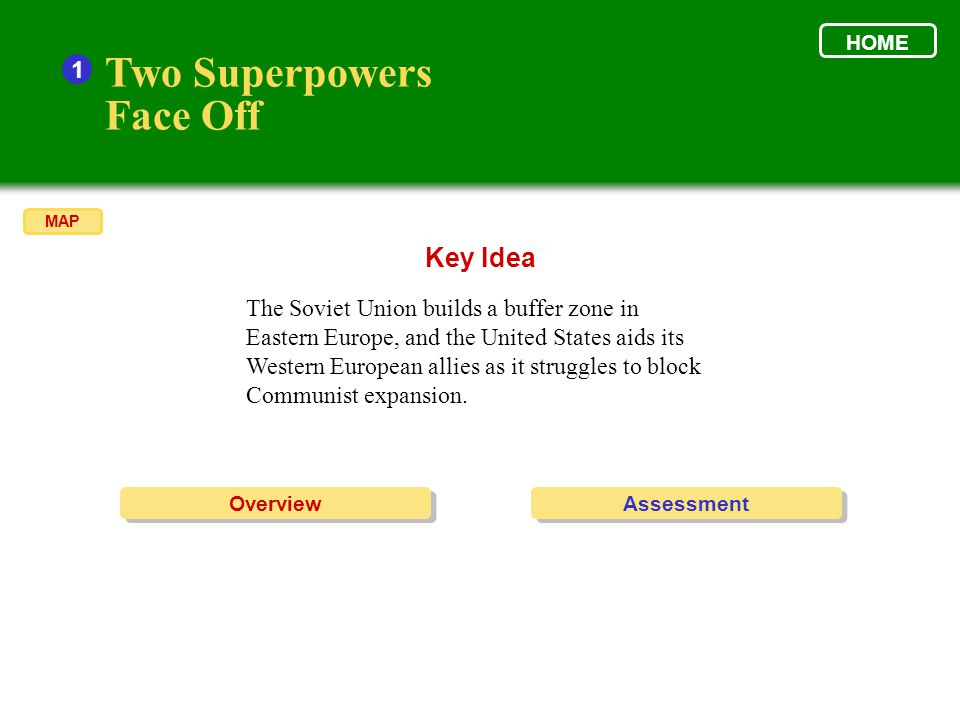 Two Superpowers Face Off Key Idea 1