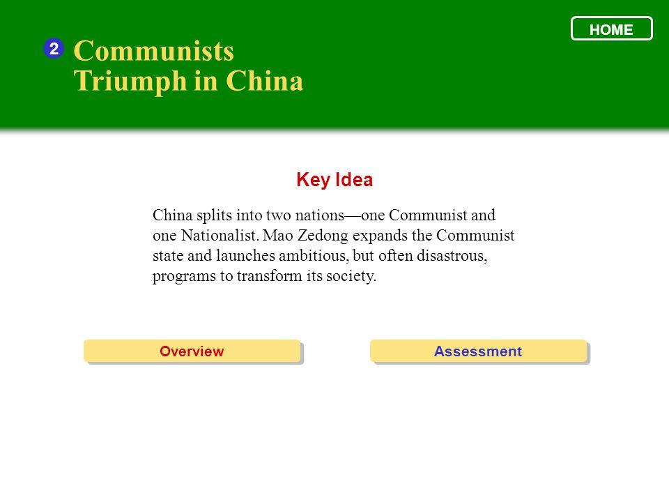 Communists Triumph in China Key Idea 2
