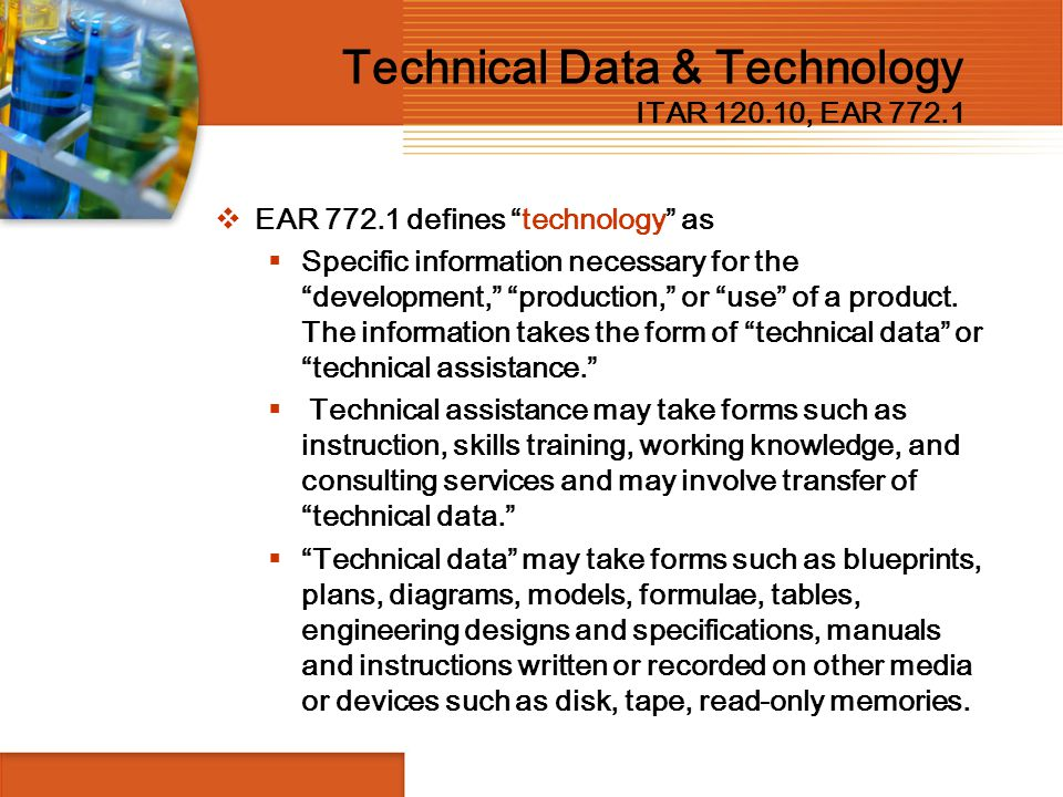 Technical Data & Technology ITAR 120.10, EAR 772.1