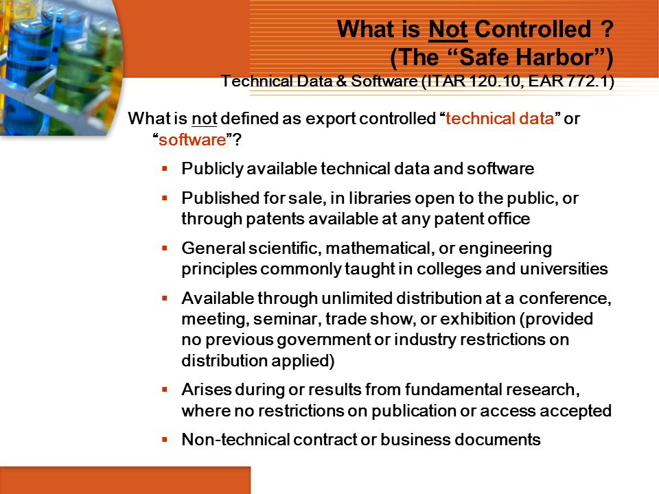 What is Not Controlled (The Safe Harbor ) Technical Data & Software (ITAR 120.10, EAR 772.1)