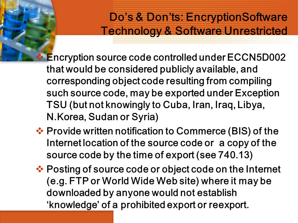 Do's & Don'ts: EncryptionSoftware Technology & Software Unrestricted