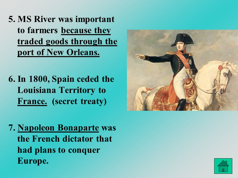 5. MS River was important to farmers because they traded goods through the port of New Orleans.